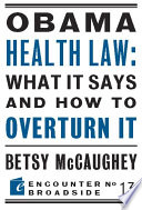 Obama Health Law What It Says And How To Overturn It