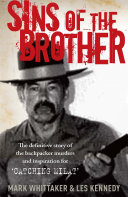 Sins of the Brother Before It The Backpacker Murder Case In