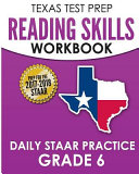 Texas Test Prep Reading Skills Workbook Daily Staar Practice Grade 6