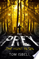 The Prey  The Prey Series  Book 1