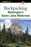 Backpacking Washington s Alpine Lakes Wilderness