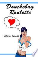 Douchebag Roulette