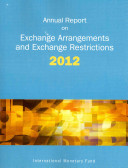 Annual Report on Exchange Arrangements and Exchange Restrictions 2012