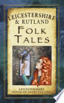Leicestershire   Rutland Folk Tales