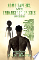 HOMO SAPIENS  ENDANGERED SPECIES : many writers feed this obsession...