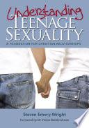 Understanding Teenage Sexuality