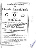 Speculum Gratitudinis Or David S Thankfulness Unto God For All His Benefits A Sermon