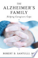 The Alzheimer s Family  Helping Caregivers Cope
