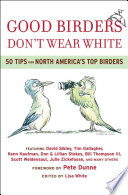 Good Birders Don t Wear White