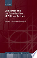 Democracy and the Cartelization of Political Parties