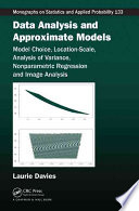 Data Analysis and Approximate Models