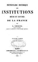Dictionnaire historique des institutions, moeurs et coutumes de la France, 2 tomes