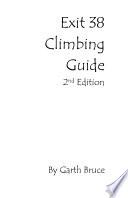 Exit 38 Rock Climbing Guide