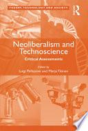 Neoliberalism and Technoscience