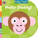 Baby Touch Hello Daddy