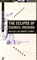 The Eclipse of Council Housing