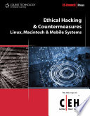 Ethical Hacking and Countermeasures  Linux  Macintosh and Mobile Systems