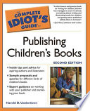 The Complete Idiot s Guide to Publishing Children s Books Book PDF