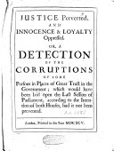 download ebook justice perverted, and inocence and loyalty oppressed, or a detection of the corruptions of some persons in places of graet trust in the government pdf epub