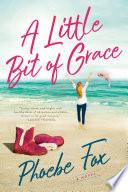 Book A Little Bit of Grace