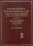 International Environmental Law and World Order