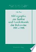 Bibliographie zur Kultur- und Landeskunde der Bukowina 1991-1995