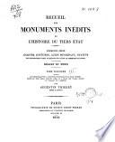 Recueil des monuments in  dits de l histoire du Tiers   tat  Les pi  ces relatives    l histoire municipale de la ville d Amiens depuis le XVIIe si  cle