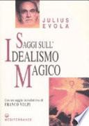 Saggi sull idealismo magico