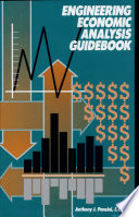 Engineering Economic Analysis Guidebook