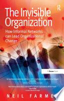 The Invisible Organization