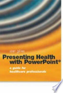 Presenting Health with Powerpoint