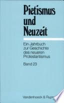 Pietismus und Neuzeit XXIII/1997.
