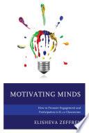 Motivating Minds