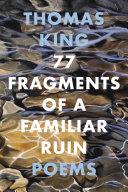 77 Fragments of a Familiar Ruin Book