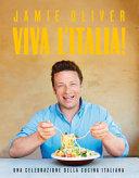 Viva l Italia  Una celebrazione della cucina italiana