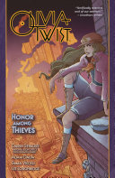 Olivia Twist: Honor Among Thieves Fable To Save A Boy She Barely