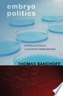 Embryo Politics : laboratory in 1968, scientific and technological breakthroughs have...