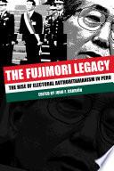 The Fujimori Legacy