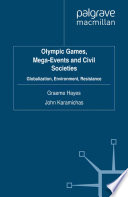 Olympic Games  Mega Events and Civil Societies