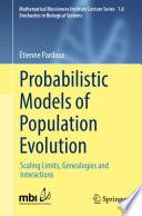 Probabilistic Models of Population Evolution