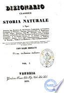 Dizionario classico di storia naturale de' signori Audouin ... [et al.]