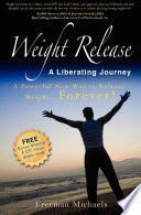 Weight Release A Liberating Journey