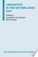Linguistics in the Netherlands 2010