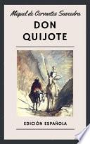 Don Quijote Edici N Espa Ola Spanish Edition