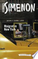 Maigret in New York New Translation Book Twenty Seven Of The New Penguin
