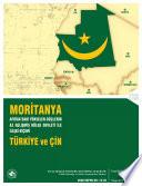 Moritanya: Afrika'daki Yükselen Güçlerin Az Gelişmiş Bölge Devleti İle İlişki Biçimi Türkiye ve Çin