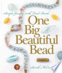 One Big Beautiful Bead