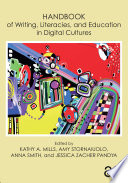Handbook of Writing  Literacies  and Education in Digital Cultures