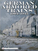 German Armored Trains 1904 1945