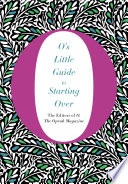 O s Little Guide to Starting Over
